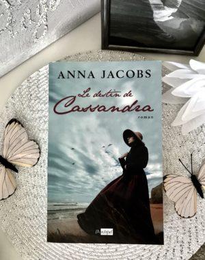 Le destin de Cassandra Anna Jacobs