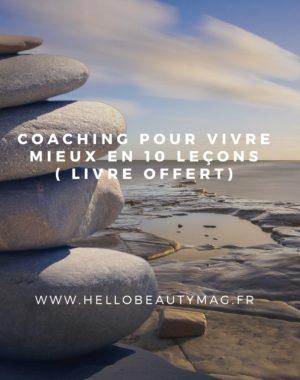 coaching pour vivre mieux en 10 leçons