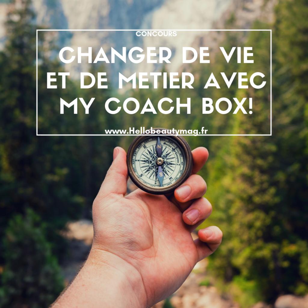 changer de vie et de métier avec My Coach Box concours