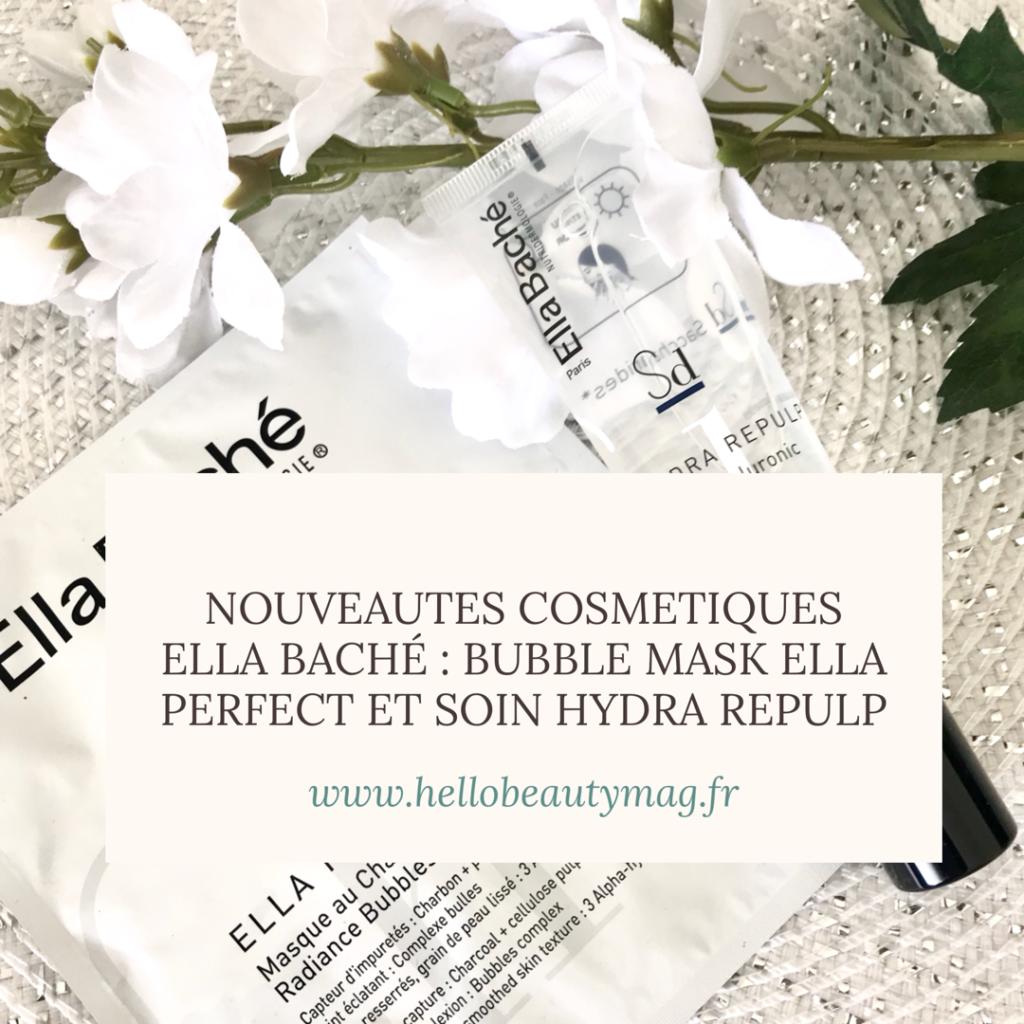 nouveautés cosmétiques 2019 Ella Baché
