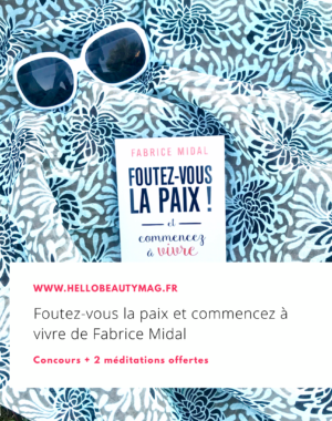 Foutez-vous la paix Fabrice Midal