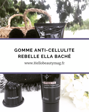 Gomme anti cellulite rebelle Ella Baché