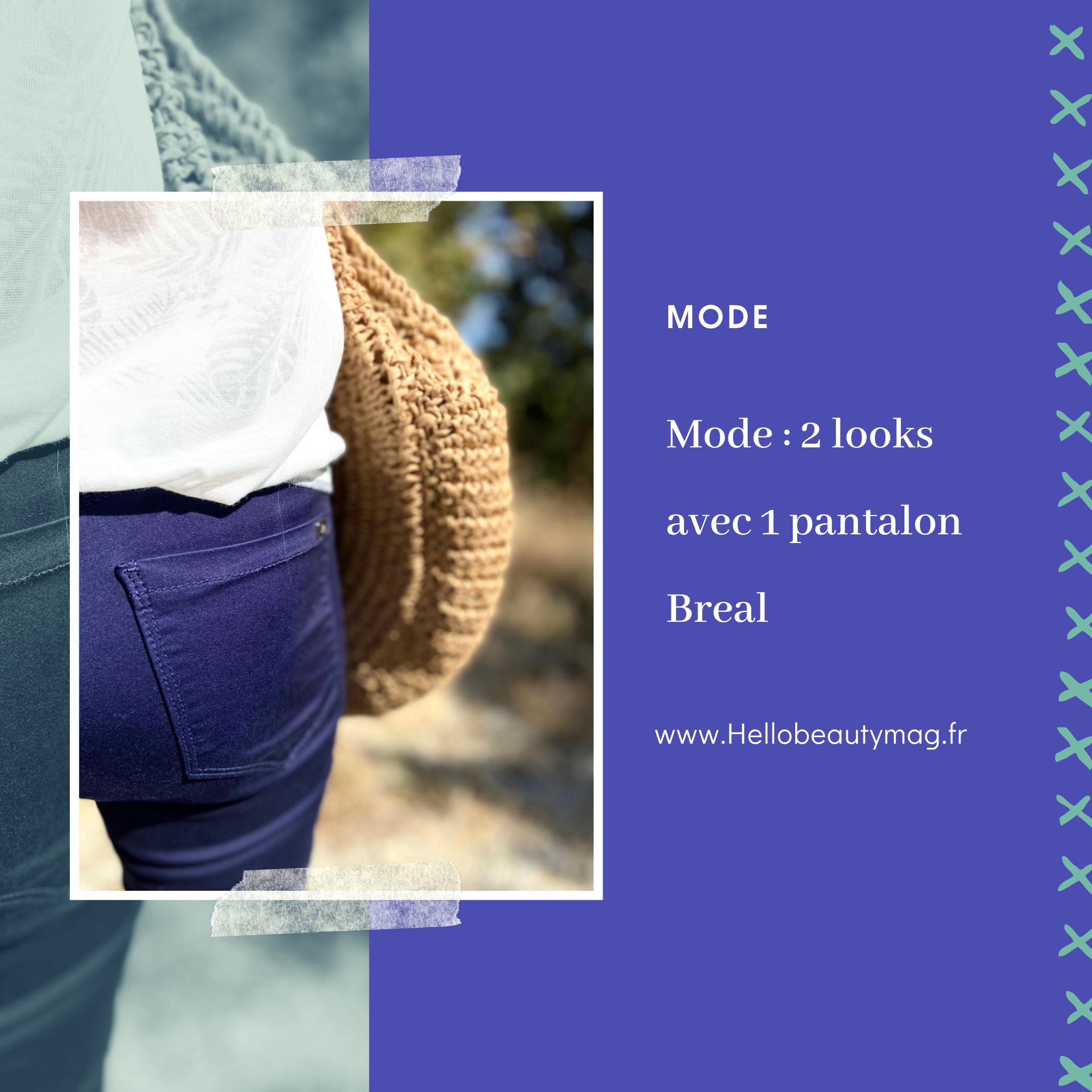Mode : 2 looks avec 1 pantalon Breal