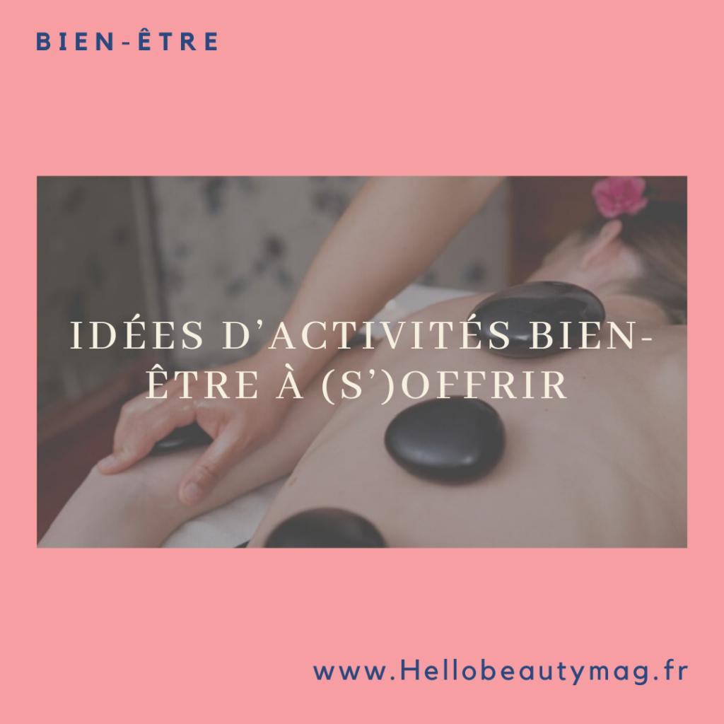 idees-activites-bien-etre-a-s-offrir-