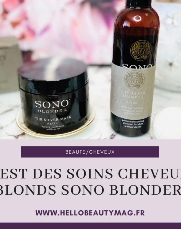 Test des soins cheveux blonds Sono Blonder